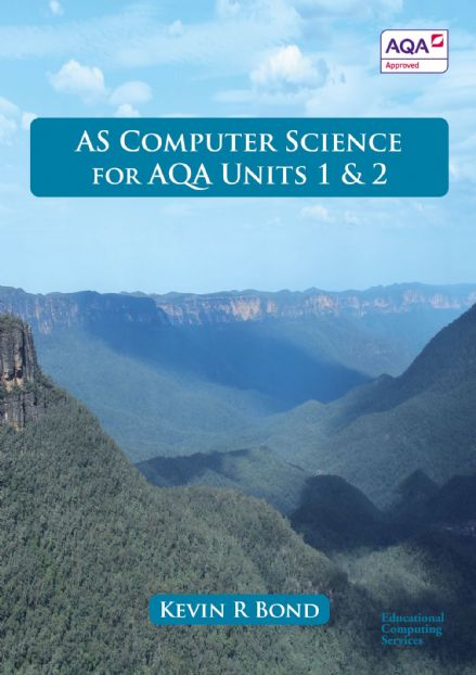 AS Computer Science for AQA Units 1 & 2 Print version (P & P added at checkout)